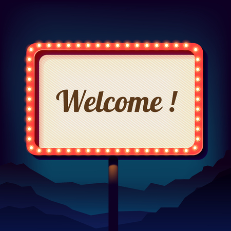 commercial sign: Vintage shield with an inscription welcome. Promotional 3d retro sign over the city. Night sign on a background of mountains. Is welcomed. Neon lights on a street sign. Vector