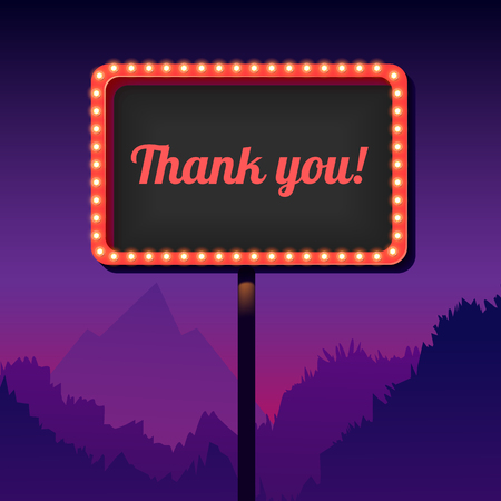 50s: Thank you. Vintage signboard with lights. Roadside sign. Road sign from the 50s. Retro character. Red billboard with lamps. Black background with frame 3D. Shield against night mountain. Vector