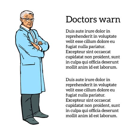 experienced: Doctor man. Old man. An experienced physician painted in a sketch style. Serious doctor man. The doctor is drawn to his full height. The doctor folded his arms. illustration of a doctor.