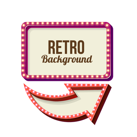advertising design: 3d Vintage street sign. Retro banner with glowing lights. Volume symbol of the frame. Design element for your poster, advertising, text. Night sign with arrow. Frame, arrow icons. illustration