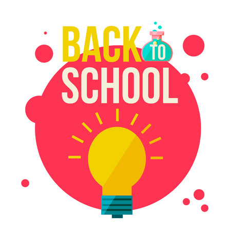 retort: Back to school poster with shining light bulb, flat style illustration isolated on white background. Start of school season concept, bulb as a symbol of new ideas, creativity and education