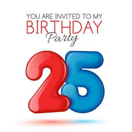 twenty five: twenty five years. Invitation card. The invitation to the feast. Invitation to the 25 years. Celebrating twenty five. Bright 3D volume figure. Number 25. Inflatable figures. Invitation card