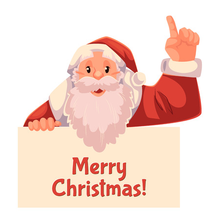 Cartoon style Santa Claus holding a sign and pointing up, Christmas vector greeting card. Half length portrait of Santa holding a sign and pointing up, greeting card template for Christmas eve Illustration