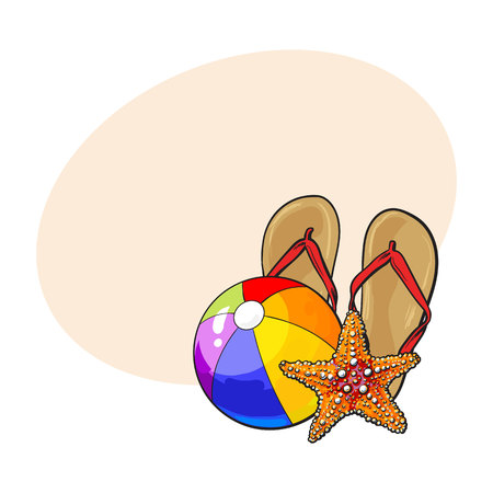 inflatable ball: Pair of flip flops, starfish and inflatable beach ball, summer vacation concept, sketch illustration with place for text. Hand drawn flip flops, starfish, beach ball, summer vacation