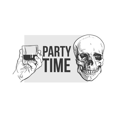Black, white party time poster, banner design with hand holding glass of whiskey and skull, sketch vector illustration. Hand drawn poster with hand holding alcohol shot and skull Иллюстрация