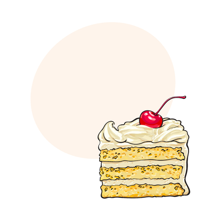 Hand drawn piece of classic layered cake with vanilla cream and cherry decoration, sketch style vector illustration with space for text. Realistic hand drawing of piece, slice of layered cake Illustration