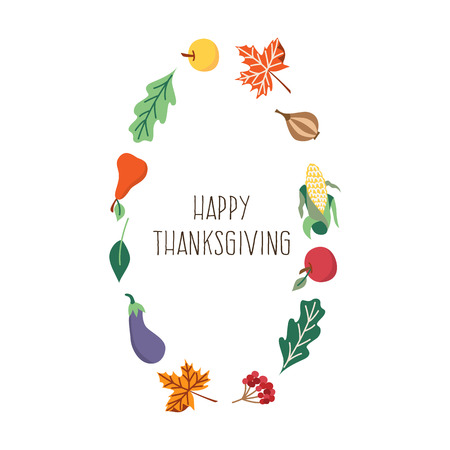 Vector happy thanksgiving card in autumn leaves and vegetables template. Isolated cartoon, flat illustration on a white background. Onion eggplant ,cranberry corn leaves frame. Sign of autumn harvest. Illustration