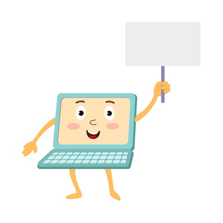 communication cartoon: vector flat cartoon funny laptop humanized character with arms, legs and face holding blank placard with space for a text in hand. Isolated illustration on a white background.