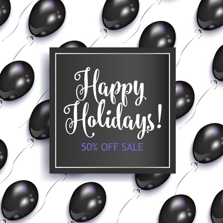 Holiday sale banner design with shiny black balloons and square frame, vector illustration on white background. Happy Holidays sale banner, flyer, poster template design with shiny black balloons Illusztráció