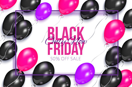 vector realistic banner, poster with black friday only now sale lettering inscription in black frame on the background of air balloons. Advertising , discounts and sale promotion design template