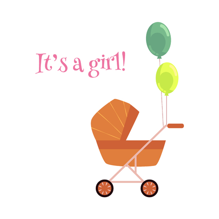 Flat cartoon baby carriage or stroller, pram perambulator with congratulatory air balloons with it s a girl inscription. Isolated illustration on a white background.