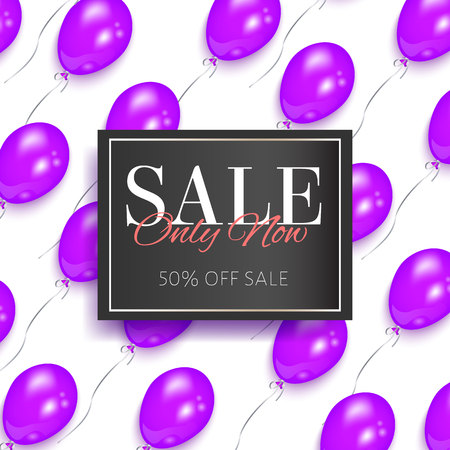 vector realistic banner, poster with sale only now lettering inscription in black frame on the background of air purple balloons. Advertising , discounts and sale promotion design template