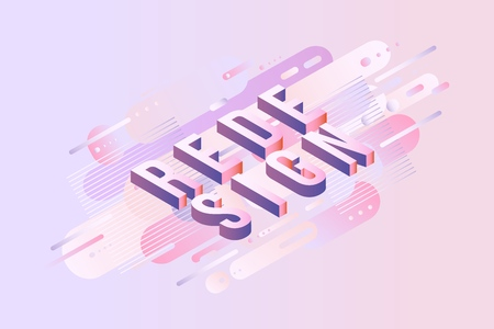 Redesign sign isometric design. Letters on pastel background with gradient fluid color abstract geometric shapes for advertise banner, header or presentation vector illustration. Illustration