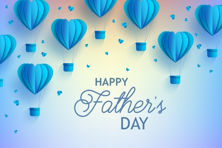 Happy Fathers Day banner with blue hot air balloons of heart shape in trendy paper art style and greeting sign on gradient background. Folded cardboard abstract aerostats in vector illustration.