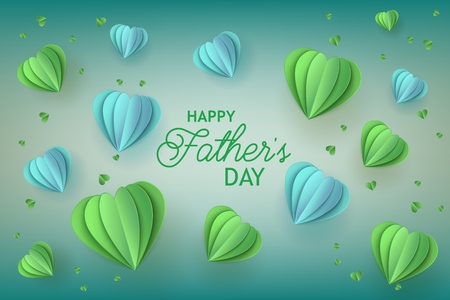 Fathers Day greeting card with trendy blue and green folded paper heart shapes and congratulation sign on gradient background - holiday vector illustration with paper art effect. Ilustração