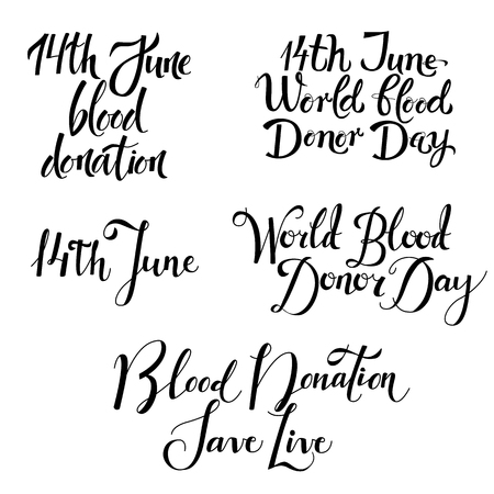 Various blood donation day lettering set isolated on white background. Hand drawn calligraphy elements for 14th June - world donor giving blood charity, handwritten vector illustration.