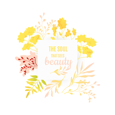 Abstract autumn red, orange plants and flowers icon frame with the soul that sees beauty plants lettering. Romantic invitation card, autumnal seasonal holiday harvest decoration element, floral vector Ilustração