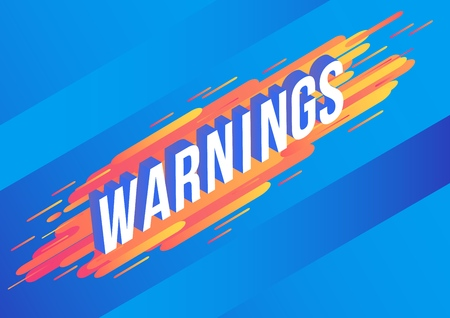 Warnings isometric gradient text design on abstract geometric orange fluid color shapes and stripes on blue background. Vector illustration of modern volumetric effect of word.