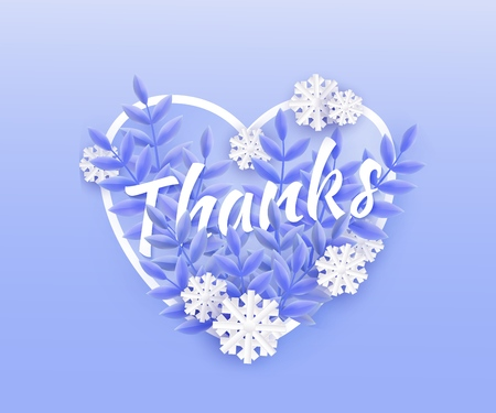 Vector illustration of Thanks text winter natural design with white word surrounded by blue tree leaves and falling snowflakes in heart shape - seasonal romantic layout with gratitude .