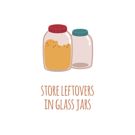 Two glass jars for storage of food residues in a flat style with text Store leftovers in glass jar. Isolated vector illustration on white background.