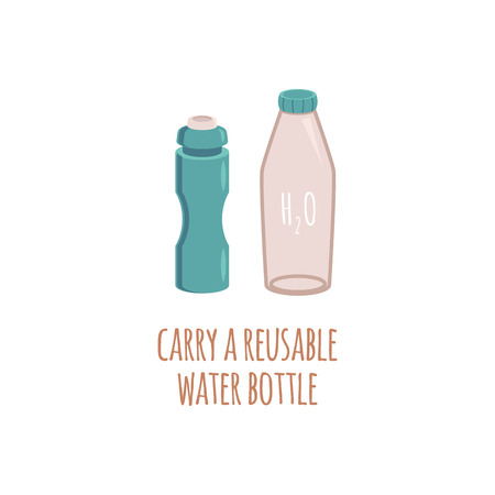Reusable two water eco bottles in flat style with text Carry a reusable water bottle, zero waste concept. Isolated vector illustration on white background.