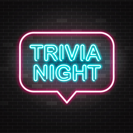 Trivia night announcement neon signboard with blue illuminated text and pink speech bubble on dark brick wall background in realistic style - vector illustration of quiz time design template.