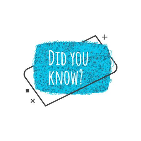 Wussten Sie - Fragezeichen im Cartoon-Stil, süßes geometrisches Symbol für Textnachrichten oder schnelle Einkaufstipps, Marketingvorschlagsvorlage in abgerundetem Rechteck, isolierte Vektorillustration? Vektorgrafik