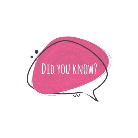 ¿Sabías que? Insignia de burbuja de discurso rosa púrpura con pregunta para un mensaje de sugerencia o trivia rápida, ilustración vectorial aislado sobre fondo blanco. Ilustración de vector