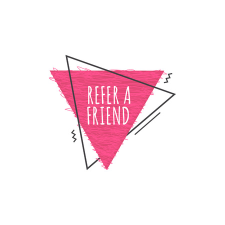 Refer a friend - modern geometric icon for new customer referral network, pink triangle shape message sticker with marketing promo, vector illustration isolated on white background