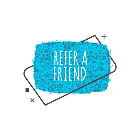 Refer a friend trendy geometric badge in flat or sketch style, vector illustration isolated on white background. Blue advertisement sign of referral program from rounded rectangle shapes