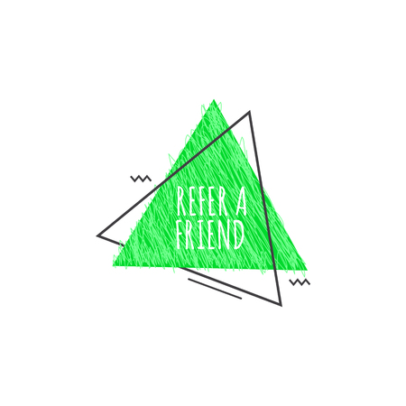 Refer a friend trendy geometric badge in flat or sketch style, vector illustration isolated on white background. Lime green advertisement sign of referral program from triangle shapes 일러스트