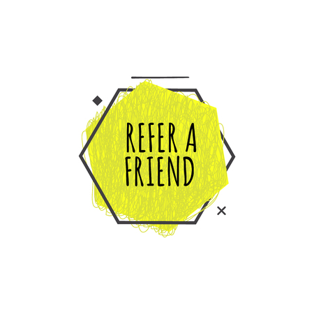 Refer a friend trendy geometric badge in flat or sketch style, vector illustration isolated on white background. Yellow advertisement sign of referral program from polygon shapes