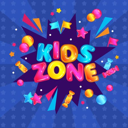 Kids zone fun play area banner sign. Colorful child entertainment game room sticker with confetti explosion, stars, candy, balls - activity park poster vector illustration