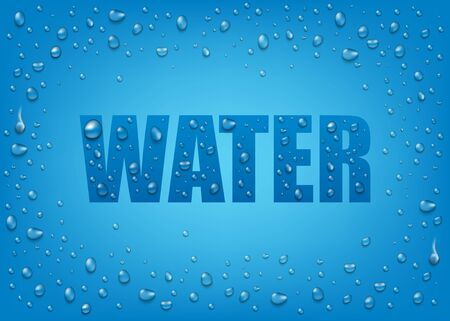 Liquid realistic 3d water drops on blue background with text. Wet realistic rain drops on the glass. Vector illustration on blue background.