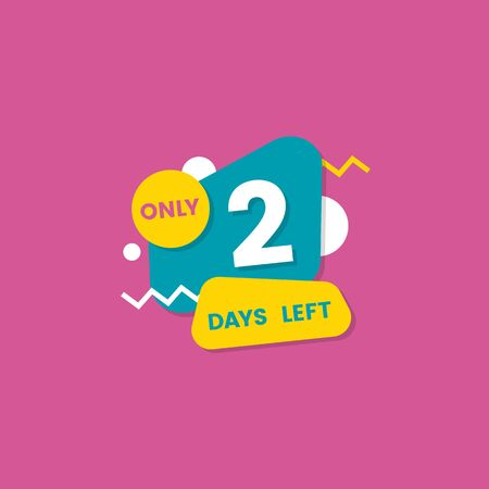 Only 2 days left, go down with shapes. Two number of days left badge and sticker, countdown discounts and sale time. Flat vector illustration on a pink background. Stock Illustratie