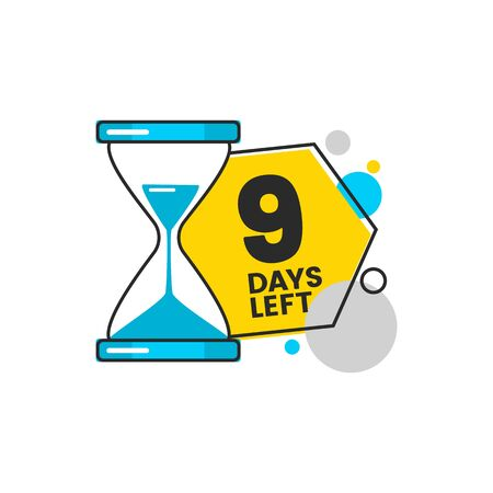 Nine days left countdown banner design with a sand timer hourglass and digit 9 for sale in blue and yellow colors cartoon vector illustration isolated on white background. Stock Illustratie