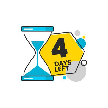 Four days left the single number 4 badge or sticker design with geometric shapes and hourglass flat vector illustration isolated on white background. Sale or discount beginning.