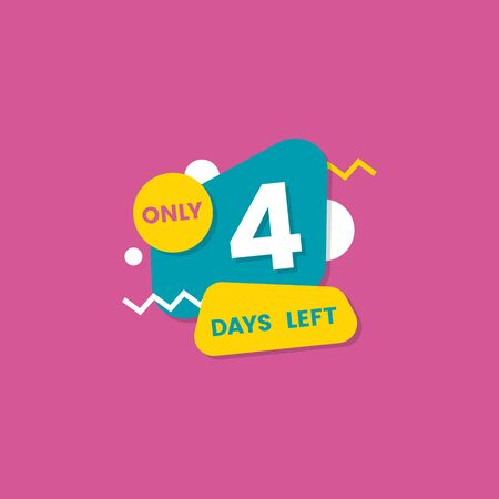 Only 4 days left, countdown discounts and sale time. Flat vector illustration on a pink background with shapes.