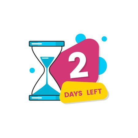 Two days left sale promo sign with a hourglass and geometric color banners vector illustration isolated on white background. Down counter for stores and web sites.