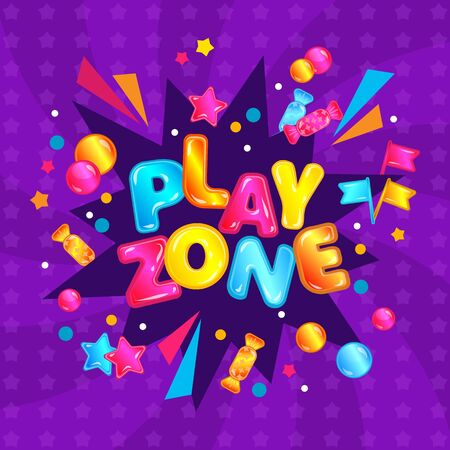 Play zone - child game room and playground area banner sign with fun confetti explosion and candy, colorful cartoon typography symbol on activity park poster card - vector illustration Stock Illustratie