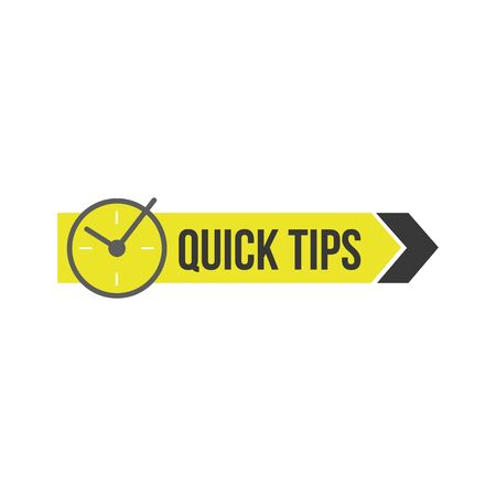 Quick tips sign or badge with clock and arrow for social media publication and website. Helpful advice symbol. Cartoon vector illustration isolated on white background.