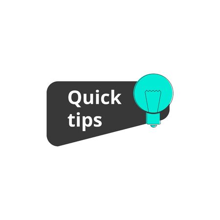 Quick tips mark or badge for social media publication and website with light bulb sign. Advice and idea symbol. Cartoon vector illustration isolated on white background.