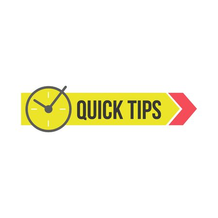 Quick tips yellow graphic sign or badge with clock and arrow, advice or idea symbol for website and publication. Cartoon vector illustration isolated on white background.