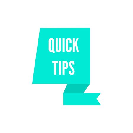 Quick tips - teal blue icon on geometric ribbon shape isolated on white background, modern flat sticker sign for usage advice or helpful suggestion, vector illustration Çizim