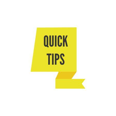 Suggerimenti rapidi: icona dell'autoadesivo del nastro giallo con testo nero. Segno di etichetta colorata per finestra di nota di breve suggerimento o colonna di consigli utili - illustrazione vettoriale isolata.