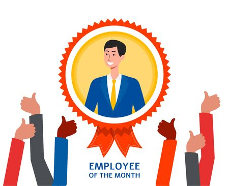 Employee of the month achievement award badge with cartoon businessman smiling and many arms with thumbs up sign coming from below - isolated flat vector illustration.