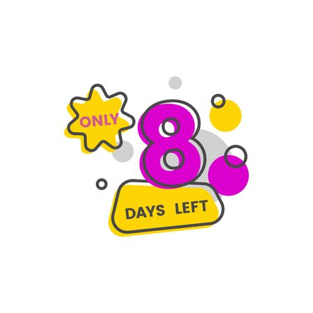 Only eight days left number badge or sticker with blobs and stars cartoon vector illustration isolated on a pink Ilustrace