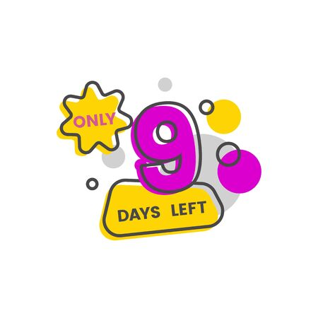 Only nine days to sale date countdown symbol or badge in cartoon style Illustration