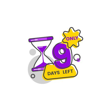 Only nine days left sale countdown banner with a timer hourglass and digit 9 vector illustration isolated on white background. Events date reminder for flyers and apps. 일러스트