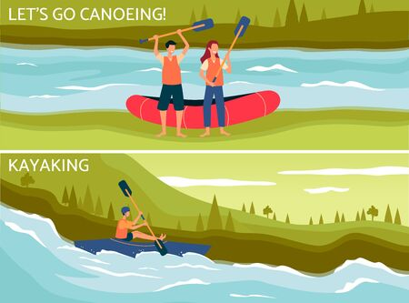 Lets go canoeing and kayaking - flat poster set with cartoon people doing extreme sport activity on river. Cartoon couple and man with canoe and kayak boat - vector illustration